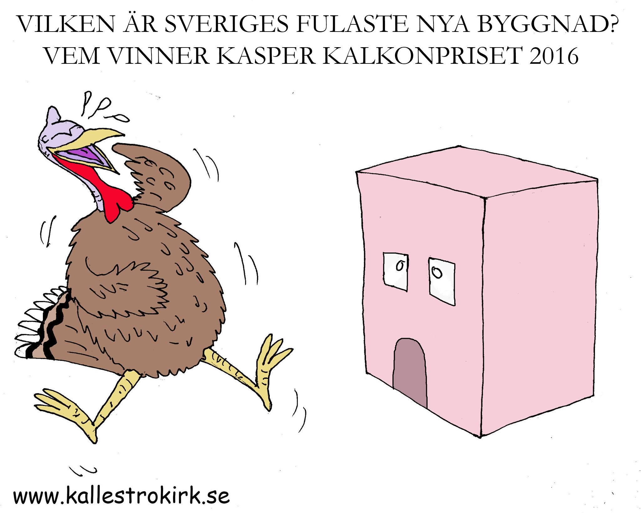 Nominera till Kasper Kalkonpriset 2017.