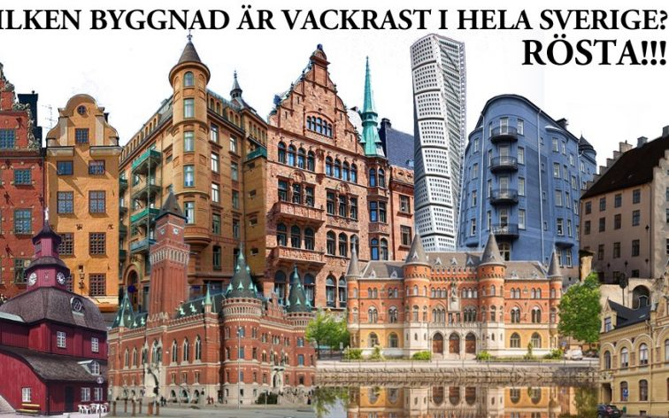 Vilken är hela Sveriges vackraste byggnad genom tiderna?