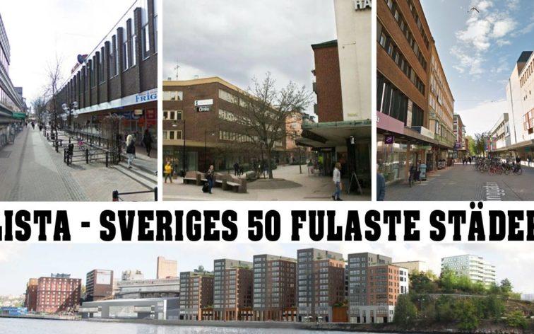 Här följer vår lista över Sveriges fulaste städer.