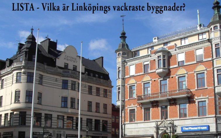Lista - Linköpings vackraste byggnader.