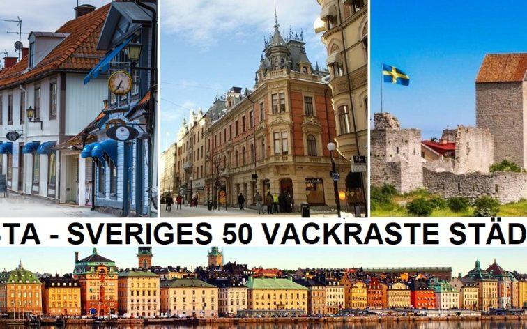 Här följer vår lista över Sveriges 50 vackraste städer.