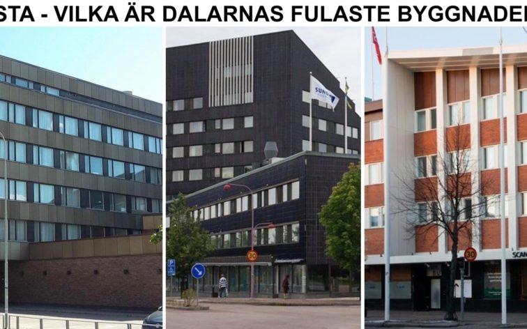 Lista - Dalarnas fulaste byggnader, dvs Falun, Borlänge, Ludvika, Mora, Avesta osv.