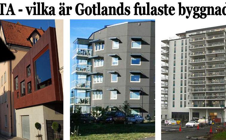 Lista - Gotlands och Visbys fulaste byggnader.