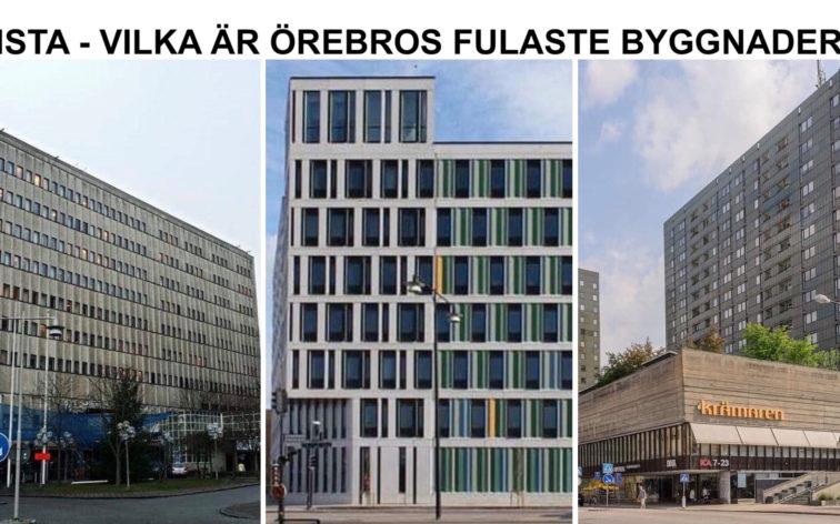 Lista - Örebros fulaste byggnader.