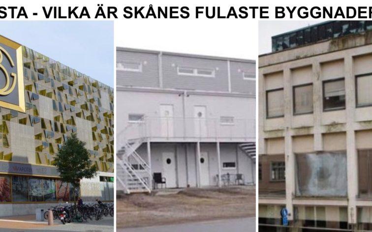 Lista - Skånes fulaste byggnader, dvs fulast i Kristianstad, Landskrona, Ystad, Åhus, Ängelholm, Hässleholm, Skurup, Simrishamn, Båstad, Skanör-Falsterbo, Hörby, Tomelilla, Sjöbo, Eslöv, Trelleborg och Kävlinge.