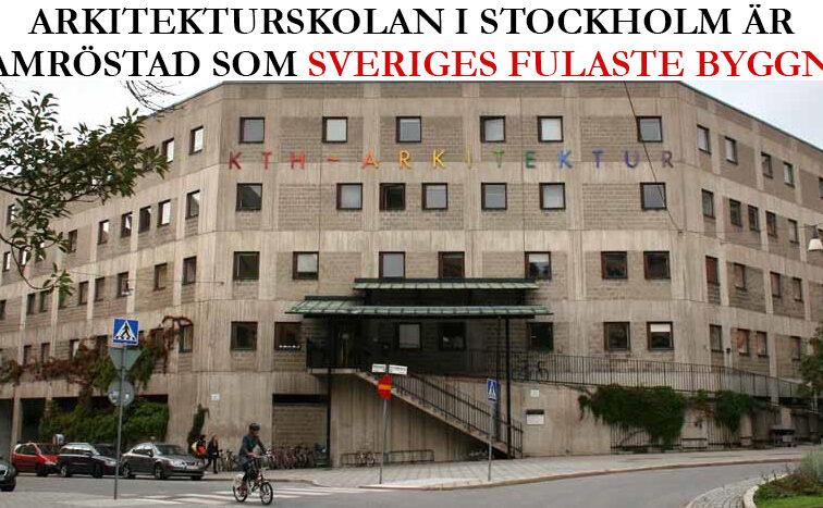 Arkitekturskolan i Stockholm framröstad som Sveriges fulaste byggnad någonsin!