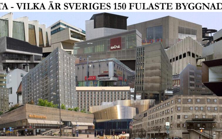 Lista - Vilka är Sveriges 150 fulaste byggnader?