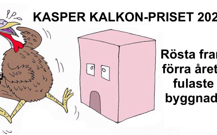 Rösta fram Kasper Kalkon-priset 2021 – utse 2020 års fulaste hus